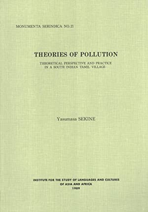Theories of Pollution: Theoretical Perspective and Practice: Yasumasa Sekine
