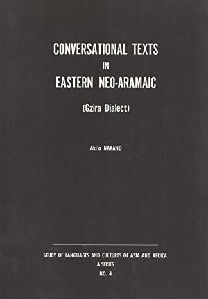 Conversational Texts in Eastern Neo-Aramaic (Gzira Dialect) (Study of Languages and Cultures of ...