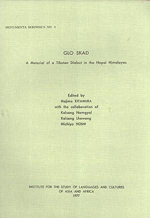 Glo Skad: a Material of a Tibetan: Hajime Kitamura (editor);