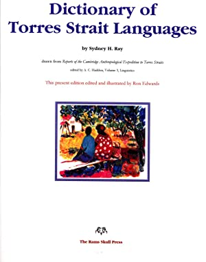 Dictionary of Torres Strait Languages: Sydney H. Ray (author); Ron Edwards (editor)