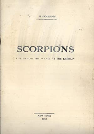 Scorpions: Life Behind the Scenes At the Kremlin: Semenoff, M.