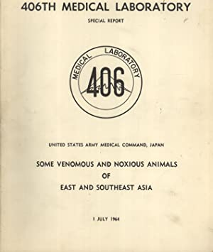 Some Venomous and Noxious Animals of East and Southeast Asia (Special Report): Hugh L. Keegan; ...