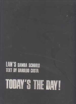 Lan's Samba Schools: Today's the Day!: Haroldo Costa (author); Lan (illustrator); Peter T...
