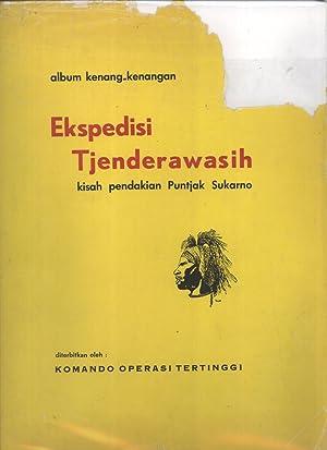 Ekspedisi Tjenderawasih: Album Kenang-Kenangan Kisah Pendakian Puntjak Sukarno: Azwar Hamid; ...