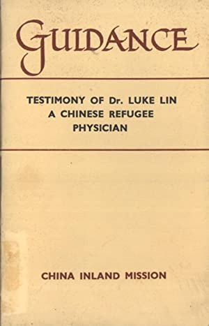 Guidance: Testimony of Dr. Luke Lin, a Chinese Refugee Physician: Luke Lin