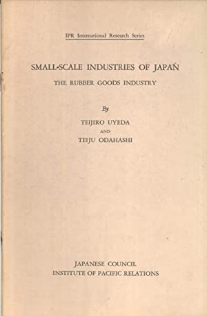 Small-scale Industries of Japan: The Electric Lamp Industry (IPR International Research Series): ...