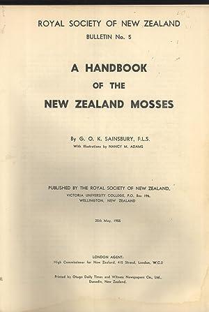 A Handbook of the New Zealand Mosses (Royal Society of New Zealand Bulletin, 5): Sainsbury, G. O. K...