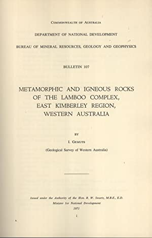 Metamorphic and Igneous Rocks of the Lamboo Complex, East Kimberley Region, Western Australia (...