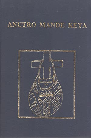 Anutro Mande Keta: The New Testament in the Rawa Language, Madang Province, Papua New Guinea