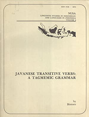 Javanese Transitive Verbs: A Tagmemic Grammar (Nusa: Lingusitic Studies in Indonesian and Languges ...