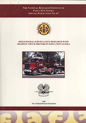 Behavioural Surveillance Research with Highway Truck Drivers in Papua New Guinea (Special ...