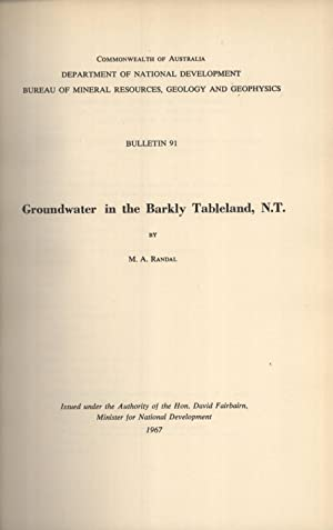 Groundwater in the Barkly Tableland, N.T. (Bulletin, 91): Randal, M. A.