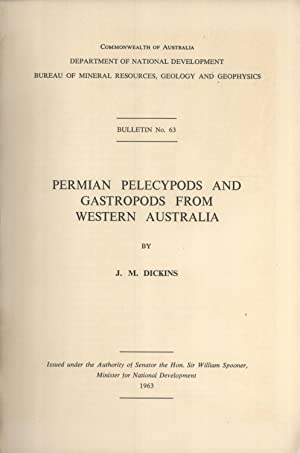 Permian Pelecypods and Gastropods from Western Australia (Bulletin, 63): Dickins, J. M.