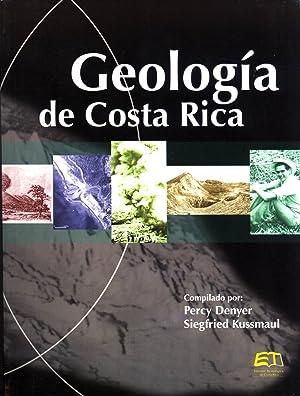 Geología de Costa Rica: Denyer, Percy, and Kussmaul, Siegfried
