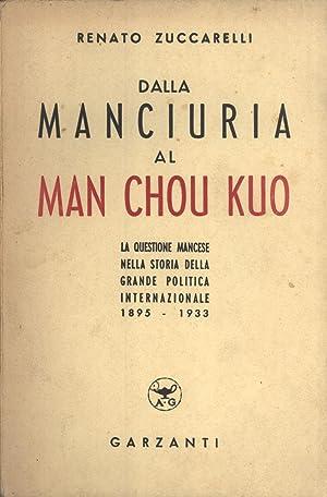 Dalla Manciuria al Man chou kuo: La Questione Mancese nella Storia della Grande Politica ...
