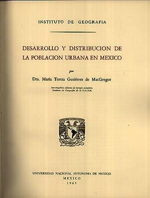 Desarrollo y Distribución de la Población Urbana en México: Mar�a Teresa ...