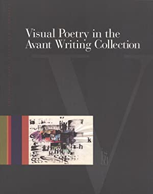 Visual Poetry in the Avant Writing Collection: Bennett, John M. (editor)