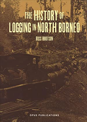 The History of Logging in North Borneo: Ibbotsen, Ross