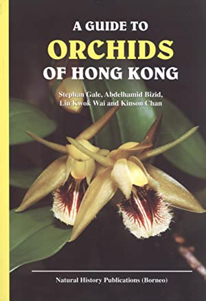 A Guide to Orchids of Hong Kong: Stephan Gale; Abdelhamid