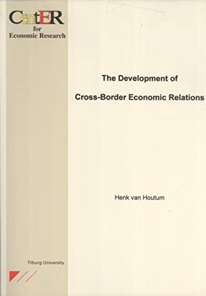 The Development of Cross-Border Economic Relations: A Theoretical and Empirical Study of the ...