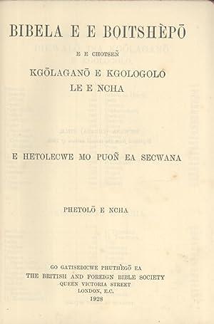 Bibela E E Boitshepo E E Chotsen Kgolagano E Kgologolo Le E Ncha E Hetoloecwe Mo Puon Ea Secwana ...