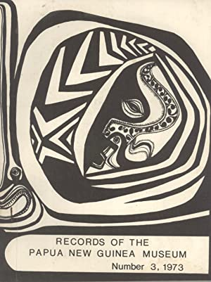 Records of the Papua New Guinea Museum, Number 3: S. Bulmer; B. Egloff; D. Smidt (editors)