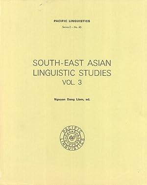 South-East Asian Studies, Vol. 3 (Pacific Linguistics, C-45): Nguyen Dang Liem (editor)