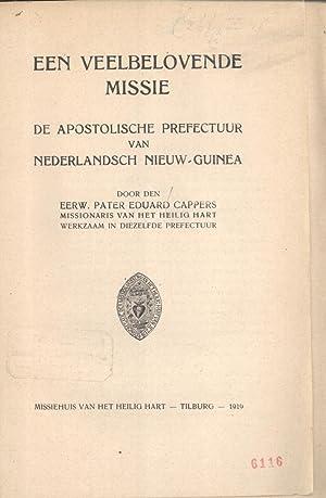 Een Veelbelovende Missie: De Apostolische Prefectuur van Nederlandsch Nieuw-Guinea: Eduard Cappers