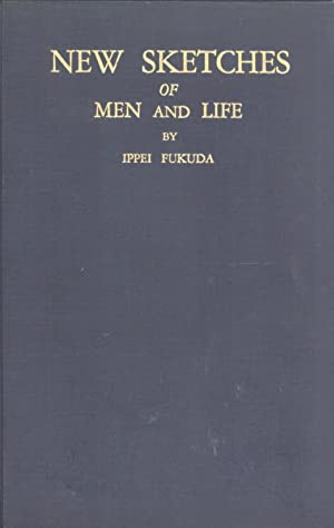New Sketches of Men and Life: Ippei Fukuda