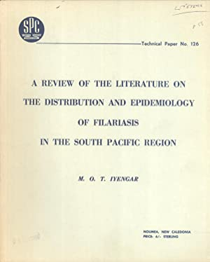 A Review of the Literature on the Distribution and Epidemiology of Filariasis in the South Pacific ...