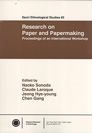 Research on Paper and Papermaking: Proceedings of an International Workshop (Senri Ethnological ...