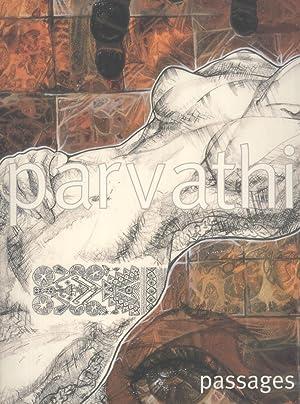 Parvathi: Passages: Parvathi Nayar