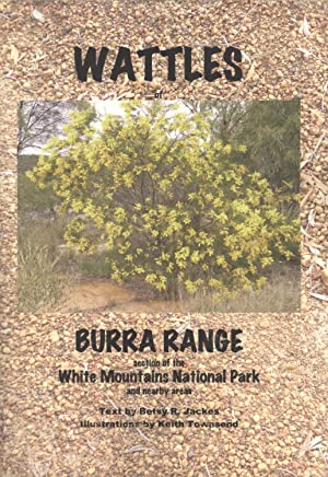 Wattles of the Burra Range Section of: Betsy R. Jackes