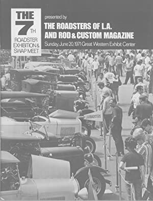 The 7th Roadster Exhibition & Swap Meet: Sunday, June 20, 1971, Great Western Exhibit Center: ...