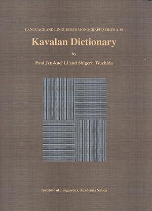 Kavalan Dictionary: Paul Jen-Kuei Li
