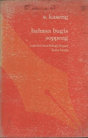 Bahasa Bugis Soppeng: Valensi Morfologi dasar Kata Kerja: Kaseng, Syahruddin