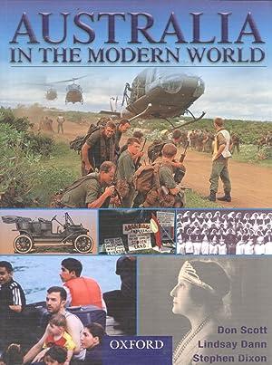 Australia in the Modern World: Don Scott; Lindsay Dann; Stephen Dixon