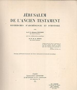 Jérusalem de l'Ancien Testament: Recherches d'Archéologie et d'...