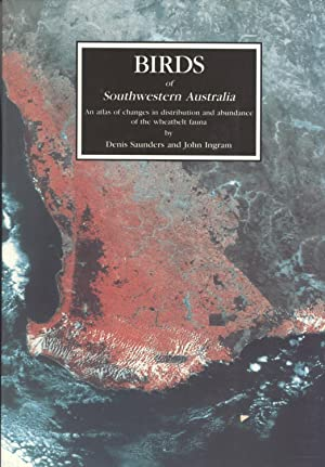 Birds of southwestern Australia: An atlas of changes in the distribution and abundance of the ...