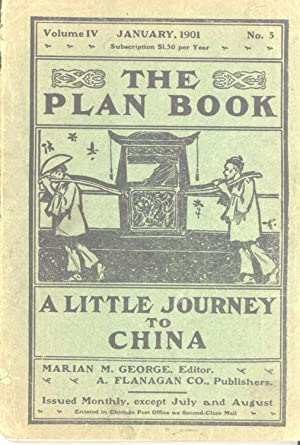 A Little Journeys to China and Japan: For Intermediate and Upper Grades (The Plan Book, Volume IV, ...