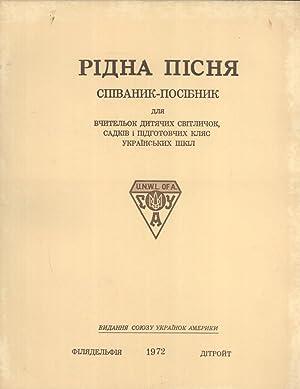 Pidna Pisnya: Spivanyk-Posibnyk dlya Vchytel'ok Dytyachykh Svitlychok, Sadkiv i Pidhotovchykh ...