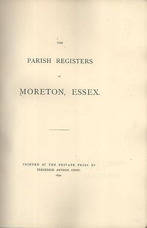 The Parish Registers of Moreton, Essex: Frederick Arthur Crisp (editor)