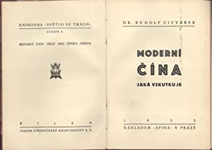 "Moderni Cina: Jaka Vskutkuje (Knihovna ""Svetlo ve Tmach"", 6): Rudolf Cicvarek"