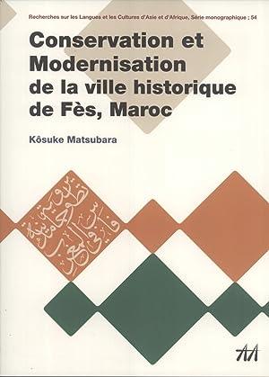 Conservation et Modernisation de la Ville Historique de Fès, Maroc (Study of Languages &...