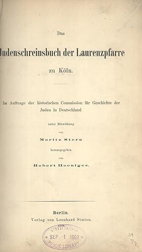 Das Judenschreinsbuch der Laurenzpfarre zu Köln: im Auftrage der Historischen Commission f&...