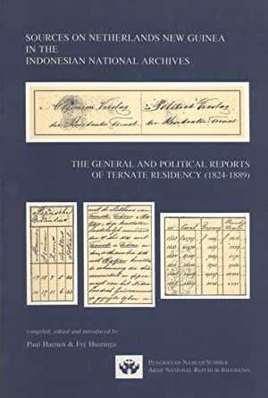 Sources on Netherlands New Guinea in the Indonesian National Archive: The General and Political ...