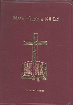 Mata Ifeneya Ne Od (The New Testament in the Marik Language, Madang Province, Papua New Guinea): ...