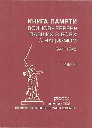 Kniga pamyati voinov-yevreyev, pavshikh v boyakh s natsizmom, 1941-1945 (Remember, Noublie Pas, ...