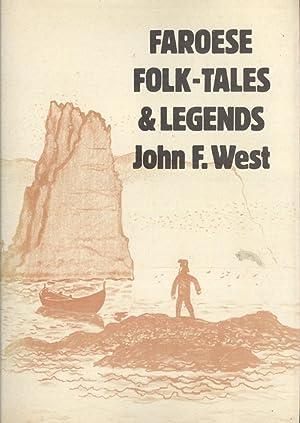Faroese Folk-Tales & Legends: West, John F.