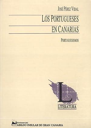 Los Portugueses en Canarias: Portuguesismos (Lengua y Literatura): José Pérez Vidal